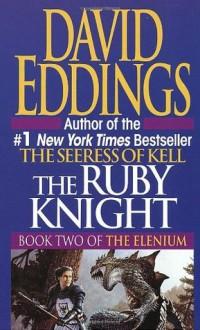 The Ruby Knight - David Eddings