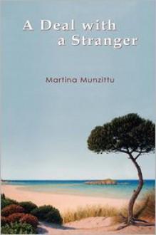 A Deal With A Stranger - Martina Munzittu