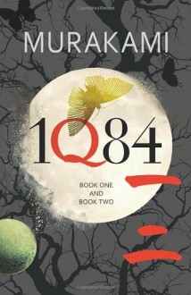 1Q84, Volumes 1-2 - Haruki Murakami