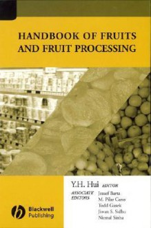 Handbook of Fruits and Fruit Processing - Y.H. Hui