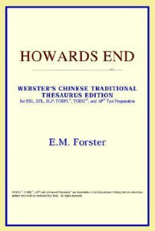 Howards End (Webster's Chinese-Simplified Thesaurus Edition) - E.M. Forster