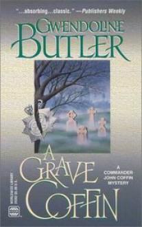 A Grave Coffin - Gwendoline Butler