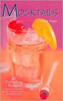 Mocktails - David Biggs