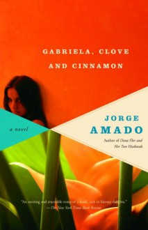 Gabriela, Clove and Cinnamon - Jorge Amado,James L. Taylor,William L. Grossman