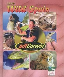 Into Wild Spain - Elaine Pascoe