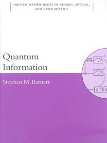 Quantum Information - Stephen Barnett