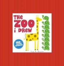 The Zoo I Drew - Todd H. Doodler