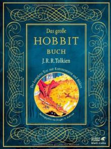 Das große Hobbit Buch - J.R.R. Tolkien, Douglas A. Anderson