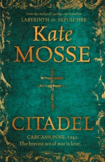 Citadel (The Languedoc Trilogy) - Kate Mosse