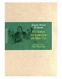 Memórias do sobrinho de meu tio - Joaquim Manuel de Macedo