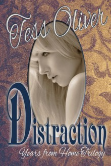 Distraction - Tess Oliver