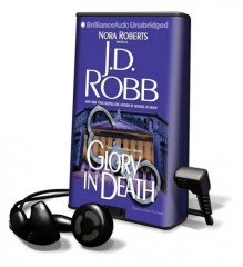 Glory in Death [With Headphones] (Audio) - J.D. Robb, Susan Ericksen