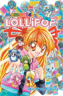 Mamotte! Lollipop, Vol. 06 - Michiyo Kikuta