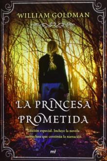 La princesa prometida (Tapa dura con sobrecubierta) - William Goldman