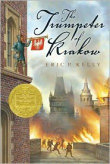 The Trumpeter of Krakow - Eric P. Kelly