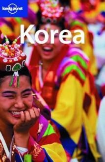 Korea - Martin Robinson, Ray Bartlett, Lonely Planet