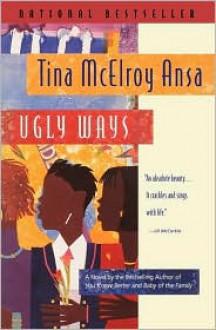 Ugly Ways - Tina McElroy Ansa