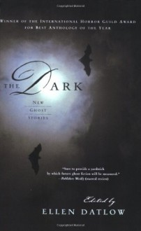 The Dark: New Ghost Stories -