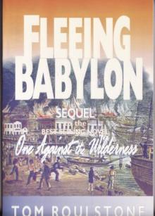 Fleeing Babylon - Tom Roulstone