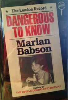 Dangerous to Know - Marion Babson
