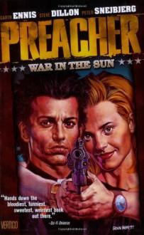 War in the Sun - Steve Dillon, Garth Ennis, Peter Snejbjerg