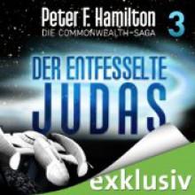 Der entfesselte Judas (Die Commonwealth-Saga #3) - Peter F. Hamilton