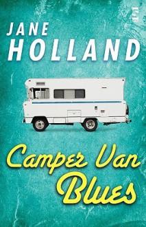 Camper Van Blues - Jane Holland