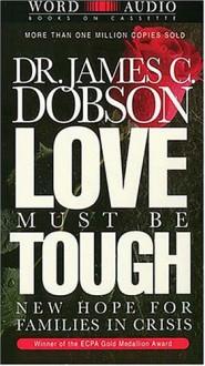 Love Must Be Tough (Audio) - James C. Dobson