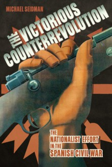 The Victorious Counterrevolution - Michael Seidman