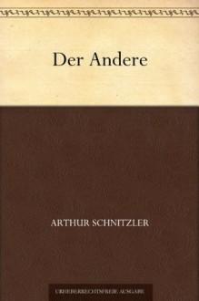 Der Andere (German Edition) - Arthur Schnitzler