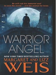 Warrior Angel - Margaret Weis,Lizz Weis