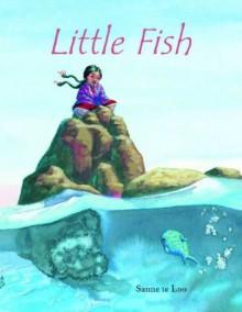 Little Fish - Sanne Te Loo