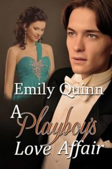 A Playboy's Love Affair - Emily Quinn