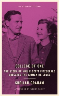 College of One (Neversink) - Wendy W. Fairey, Sheilah Graham