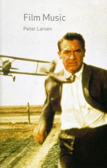 Film Music - Peter Larsen, John Irons