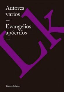 Evangelios Apocrifos - Various
