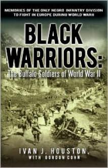 Black Warriors - Ivan J. Houston, With Gordon Cohn