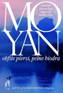 Obfite piersi, pełne biodra - Yan Mo