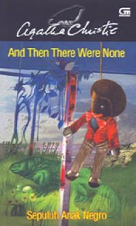 Sepuluh Anak Negro - And Then There Were None - Mareta, Agatha Christie