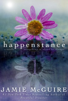 Happenstance: A Novella Series - Jamie McGuire
