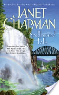 Spellbound Falls (Spellbound Falls #1) - Janet Chapman