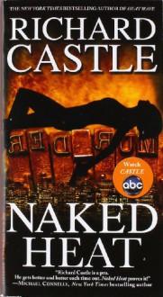 Naked Heat - Richard Castle