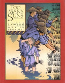 Too Many Suns - Julie Lawson, Martin Springett