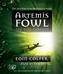 Artemis Fowl 6: The Time Paradox (audio) - Eoin Colfer, Enn Reitel