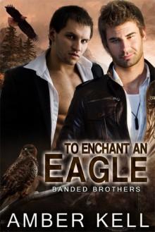To Enchant an Eagle - Amber Kell