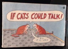 If Cats Could Talk - P.C. Vey