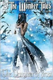 The Daughter of Frost - Nick Davis, Holly Nicole Hoxter