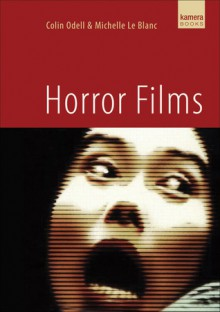 Horror Films - Colin Odell, Michelle Le Blanc