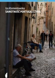 Samotność Portugalczyka - Iza Klementowska