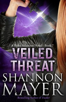 Veiled Threat - Shannon Mayer